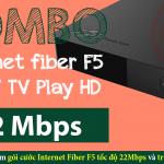 Gói cước Internet Fiber F5 và truyền hình FPT
