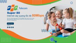 Gói cước Super 80- Tốc độ 80Mbps